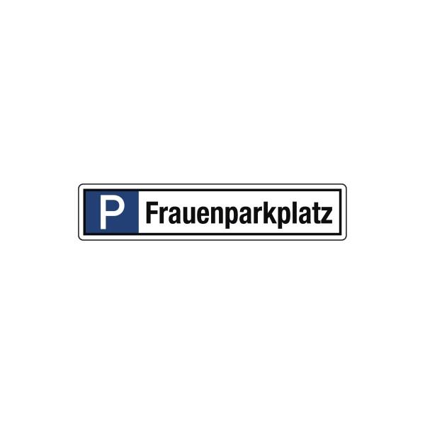 Hinweisschild Parkplatz Frauenparkplatz 520x110mm Alu